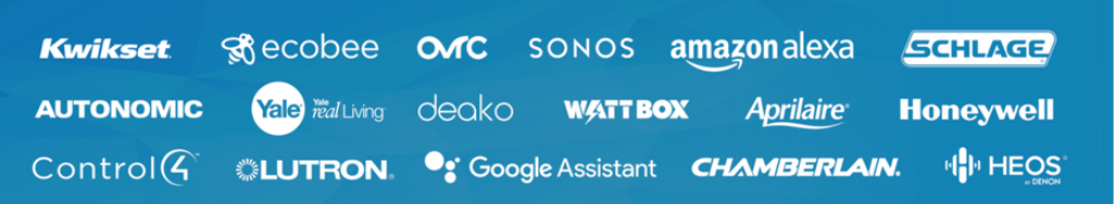 List of brands that ClareOne is compatible with : Kwikset, ecobee, OvrC, Sonos, Amazon Alexa, Schlage, Autonomic, Yale, deako, WattBox, Aprilaire, Honeywell, Control4, Lutron, Google Assistant, Chamberlain, Heos